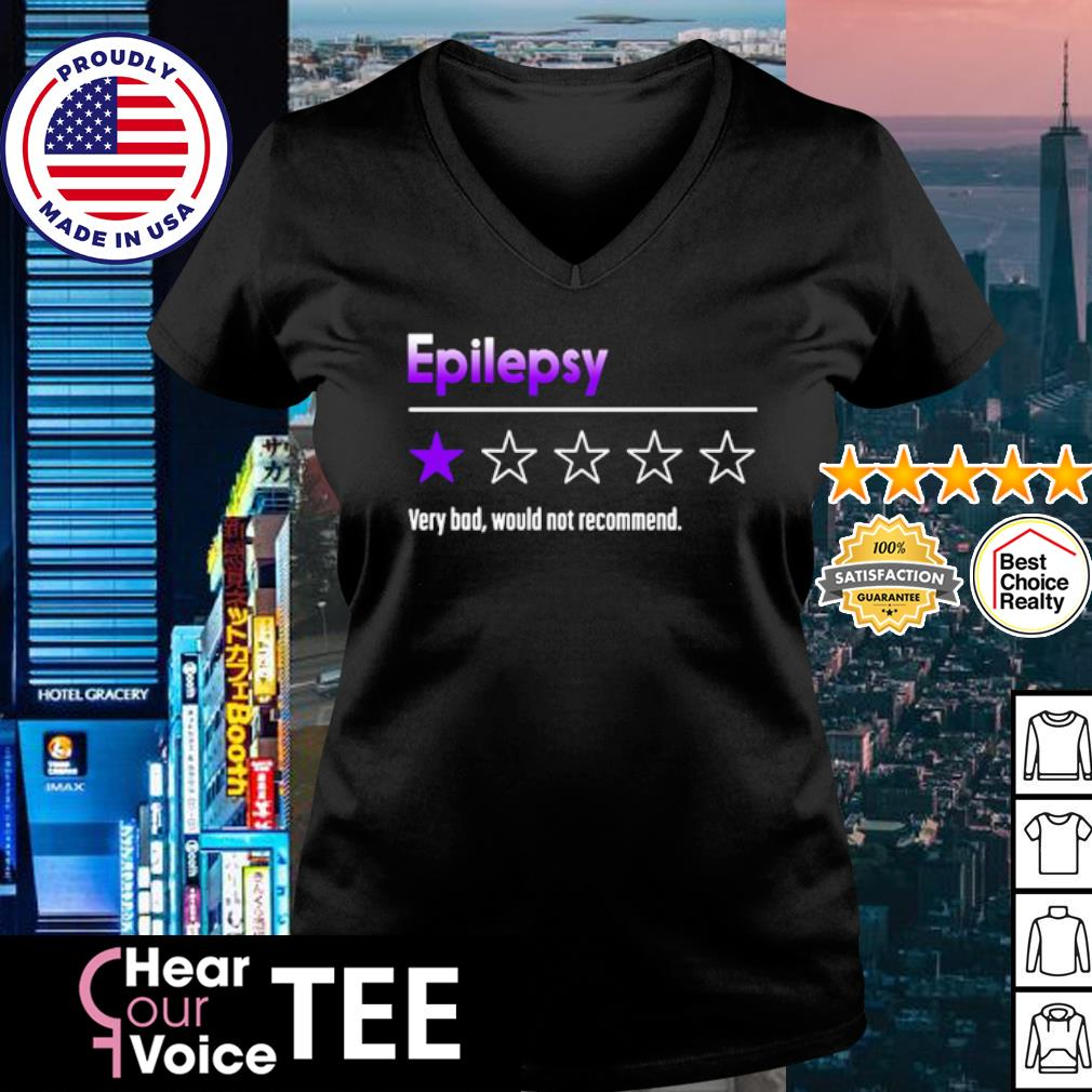 Epilepsy very dad would not recommend s v-neck t-shirt