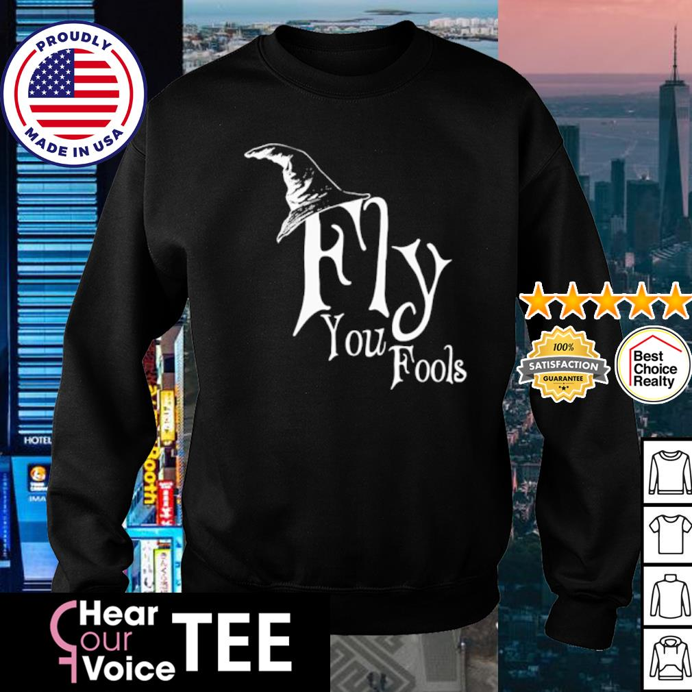 Fly you fools s sweater