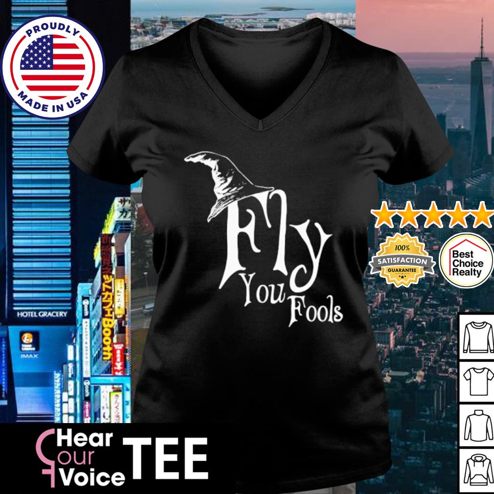Fly you fools s v-neck t-shirt