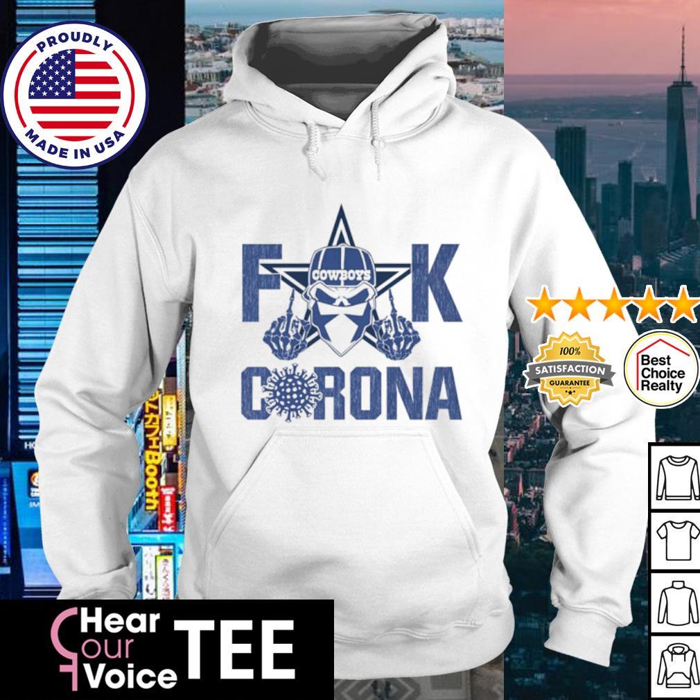 Fuck Cowboys Corona s hoodie