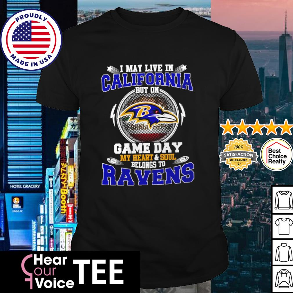 I May Live In Pennsylvania Game Day Me Heart And Soul Belong To Ravens Shirt shirt