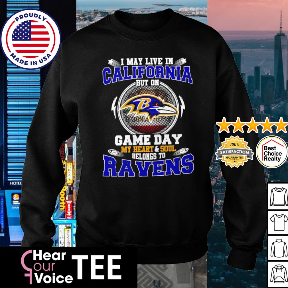 I May Live In Pennsylvania Game Day Me Heart And Soul Belong To Ravens Shirt sweater