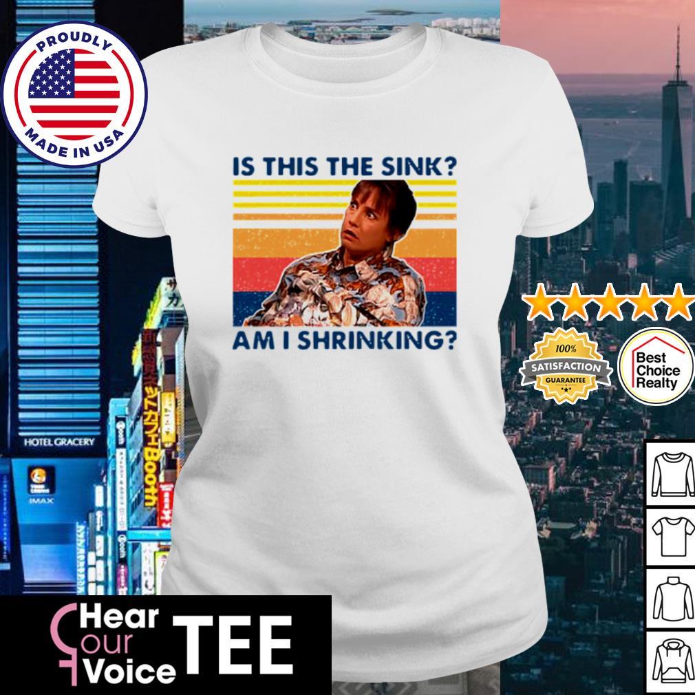 Jackie Harris Is This The Sink Am I Shrinking Vintage Shirt ladies tee
