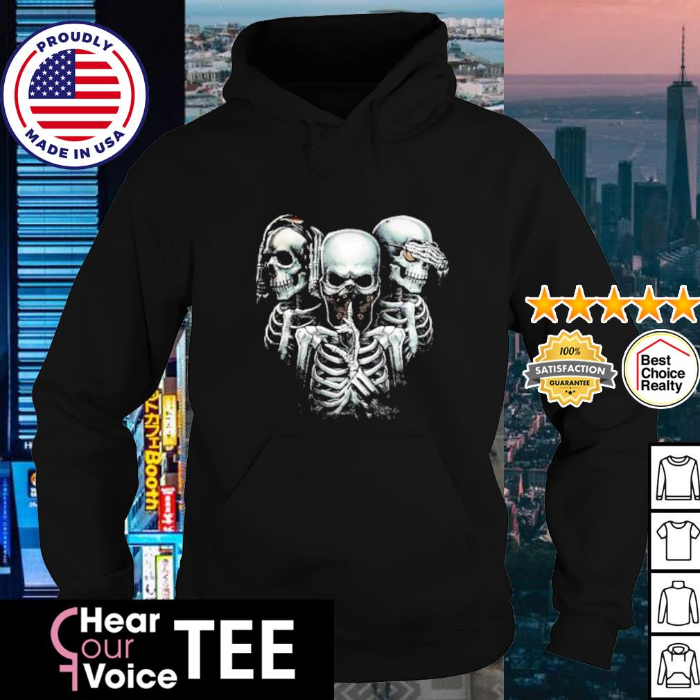Hear no evil see no evil speak no evil skulls s hoodie