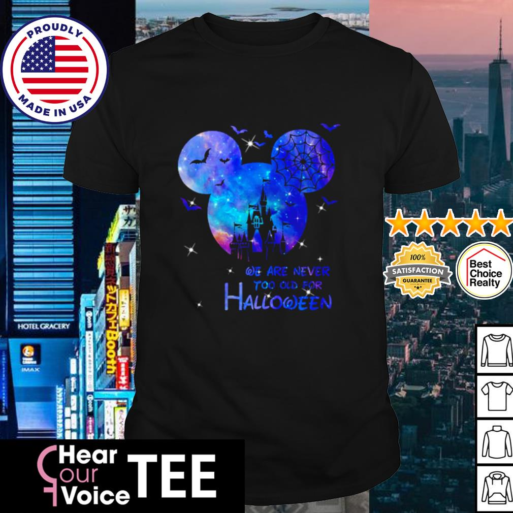 Disney Mickey Mouse we are never too old for Magic shirt