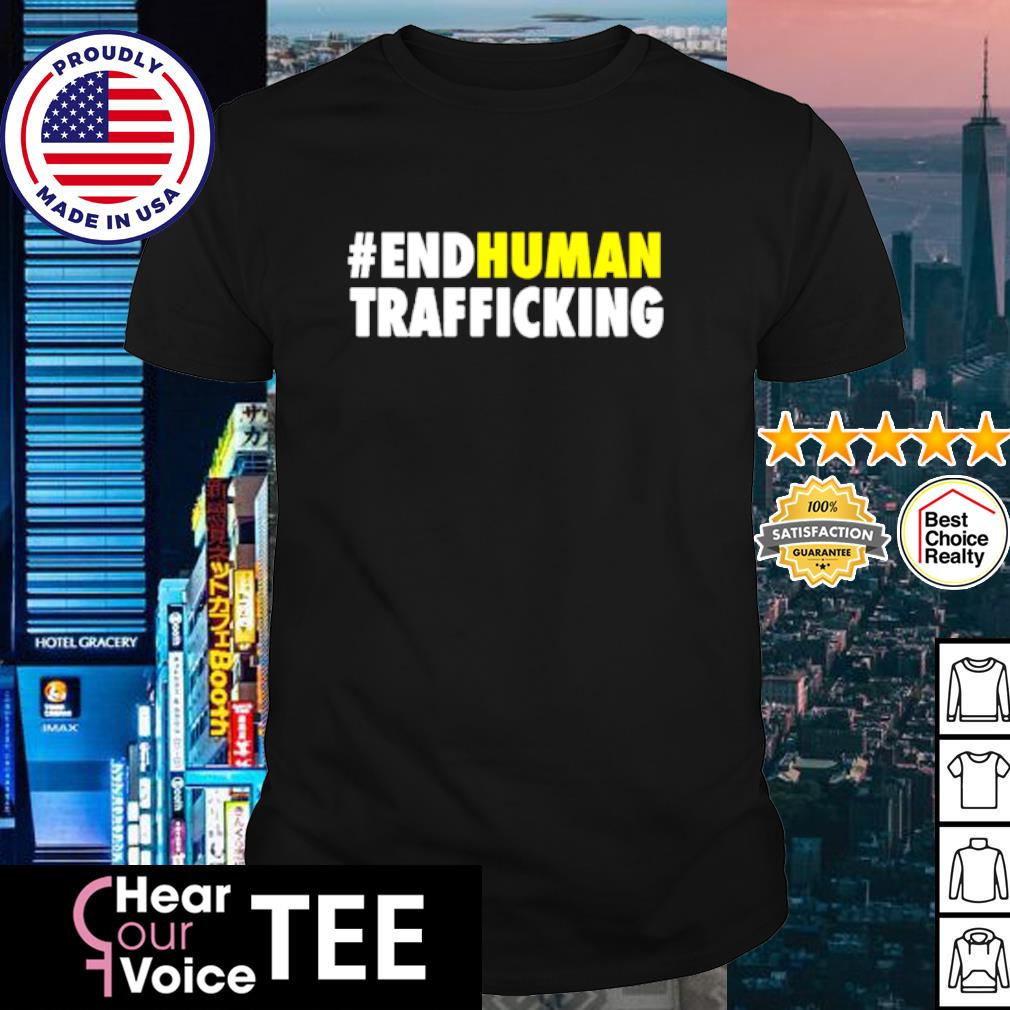 #endhuman End Human Trafficking shirt