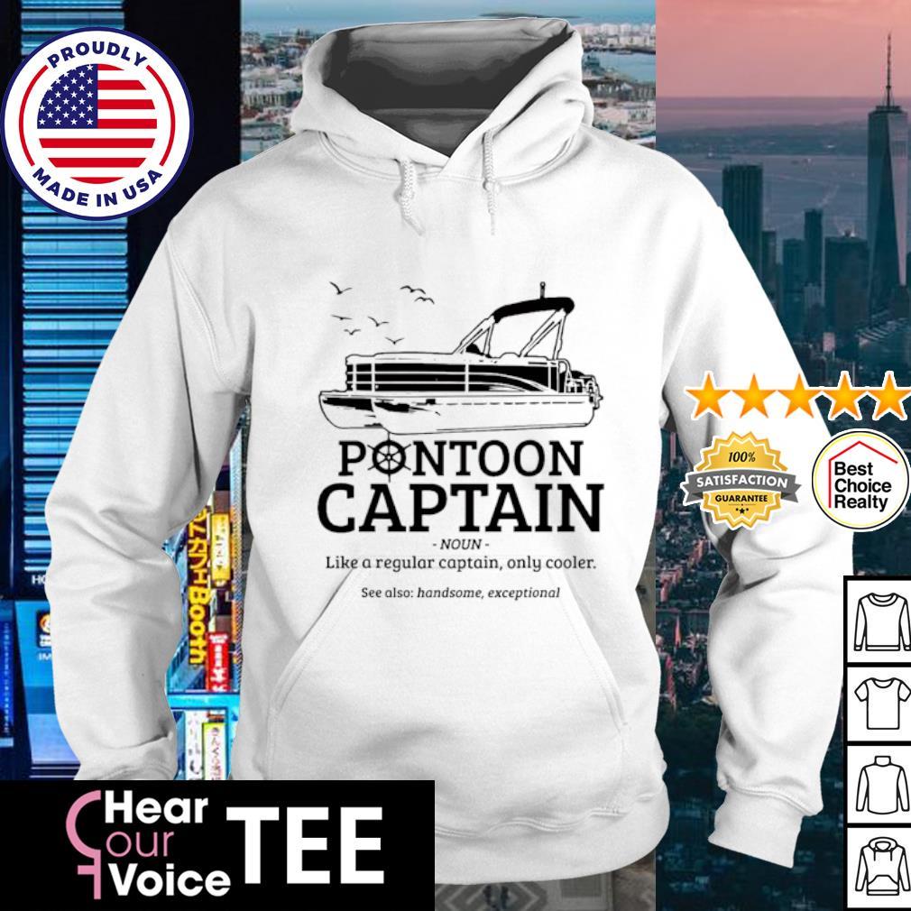 Funny Pontoon Captain shirt Definition Pontoon Boat Shirt hoodie