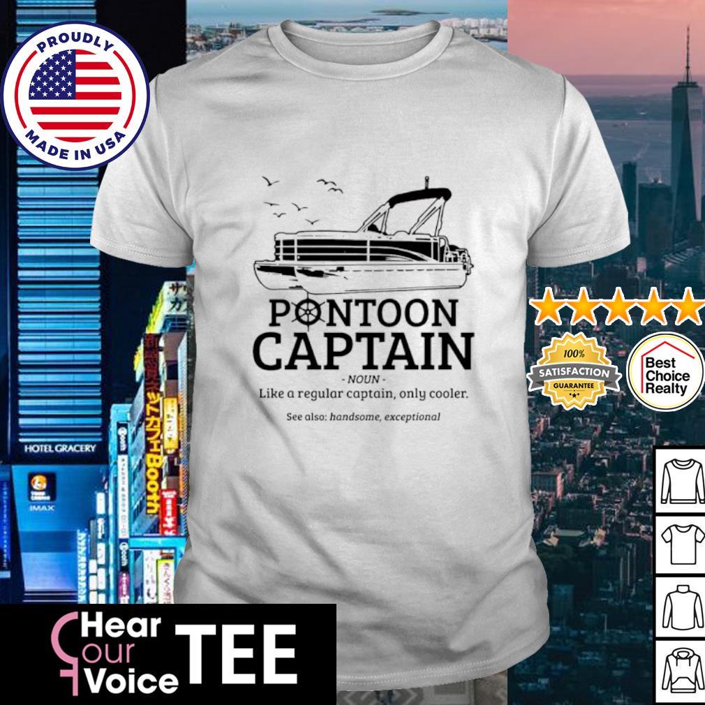 Funny Pontoon Captain shirt Definition Pontoon Boat Shirt