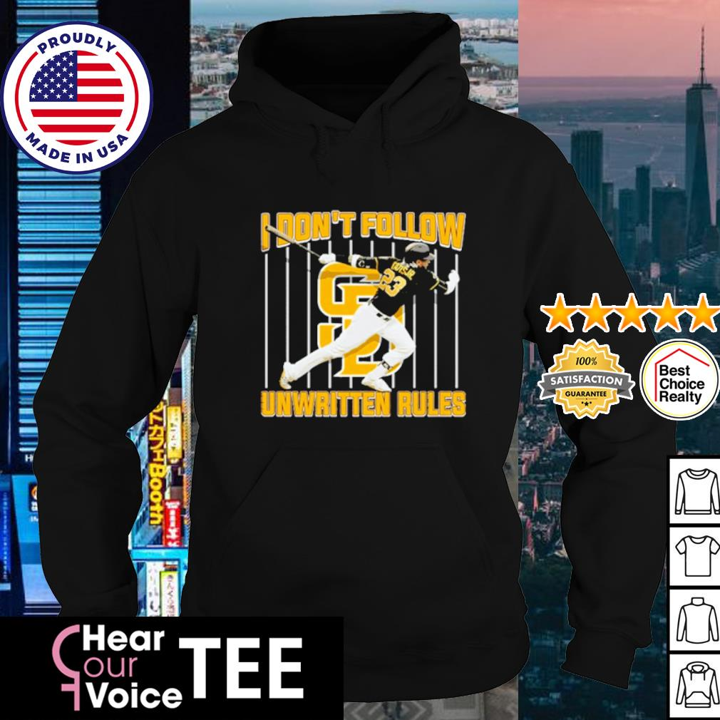 I don't follow San Diego Unwritten Rules s hoodie