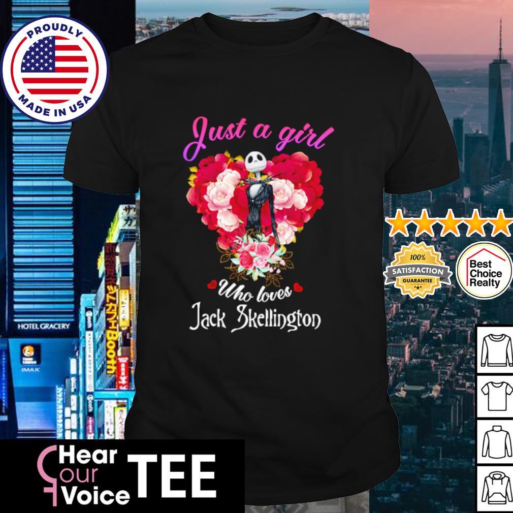 Jack Skellington Just A Girl Who Loves shirt