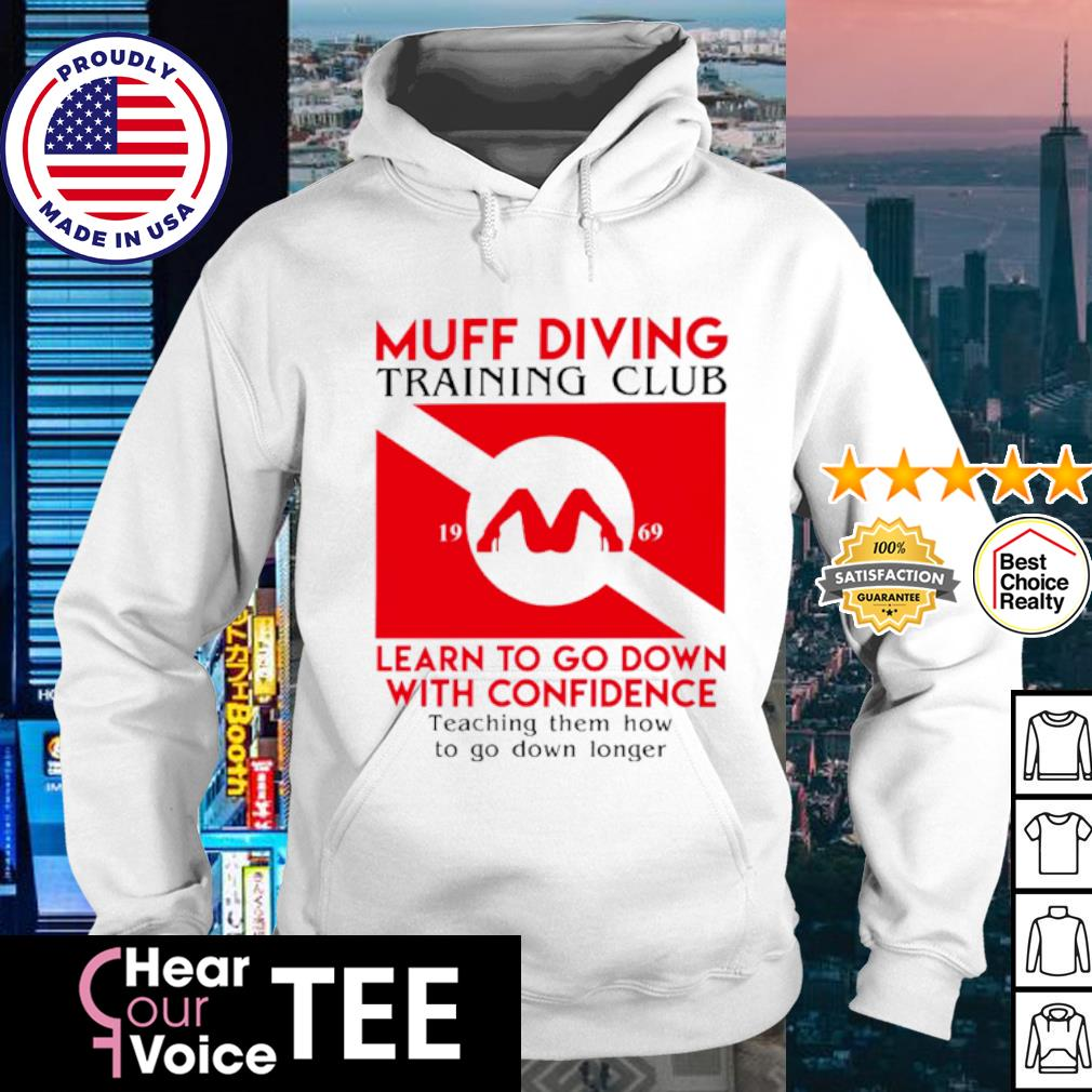 Muff diving training club learn to go down with confidence s hoodie