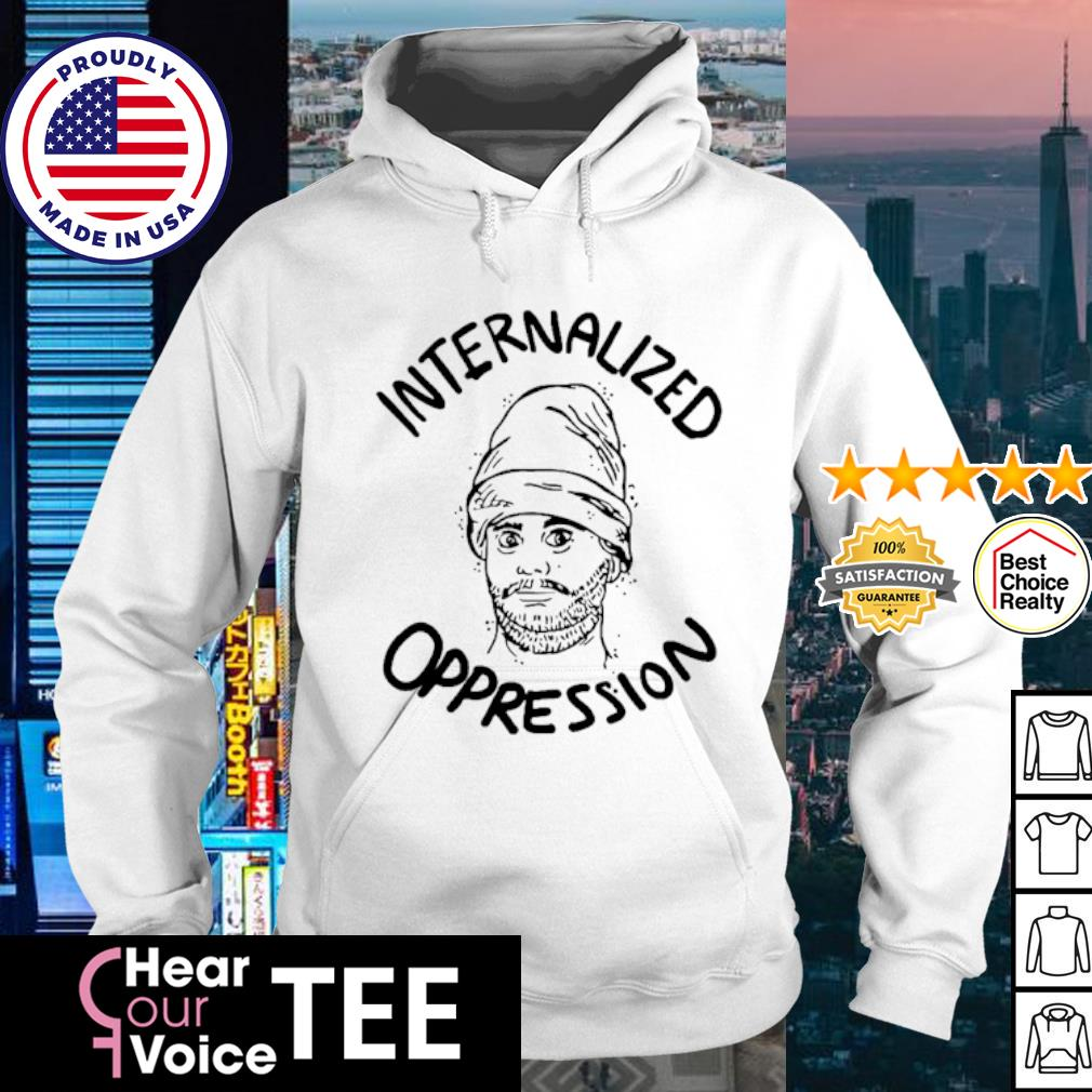 Official Internalized Oppression s hoodie