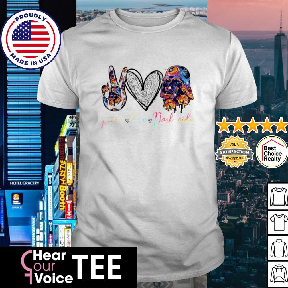 Peace Love Darl Side shirt