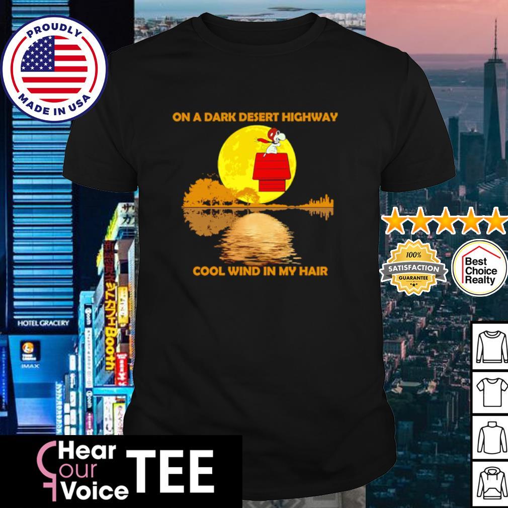 Snoopy on a dark desert highway cool wind in my hair shirt