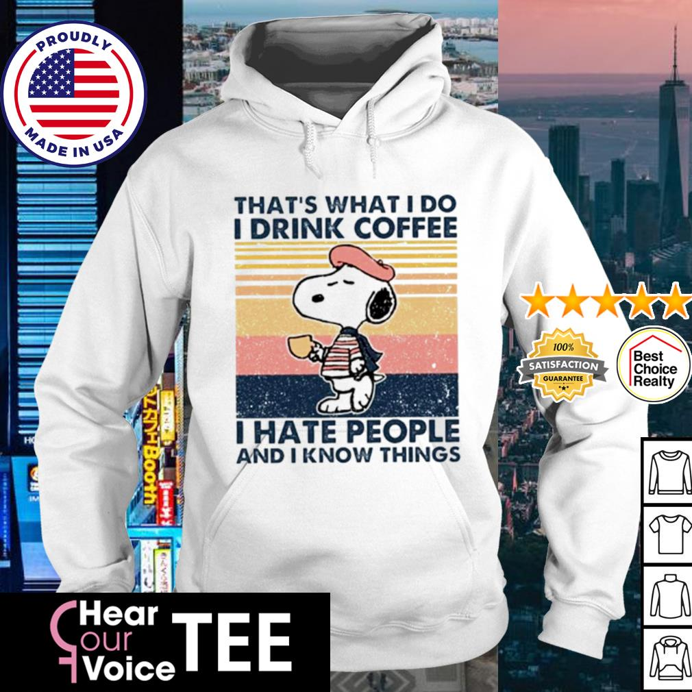 Snoopy that_s what I do I drink coffee I hate people and I know things vintage s hoodie
