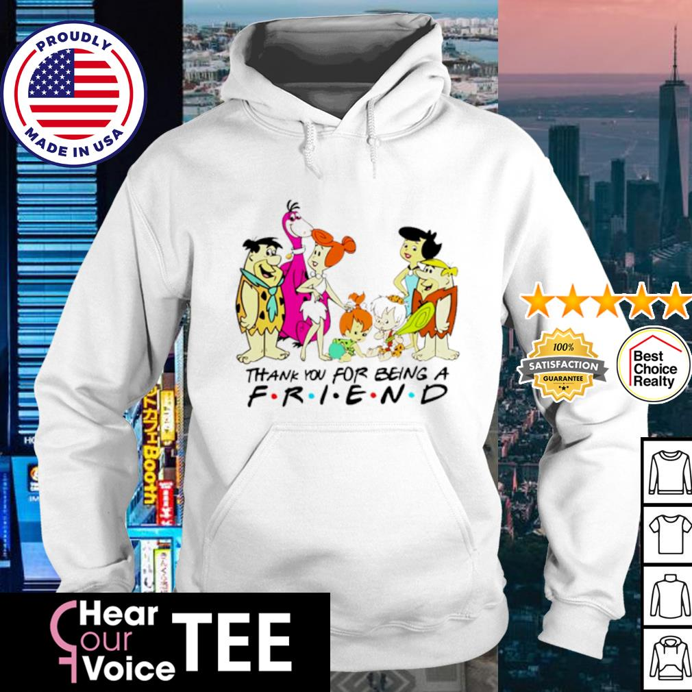 Thank you for being a friend s hoodie