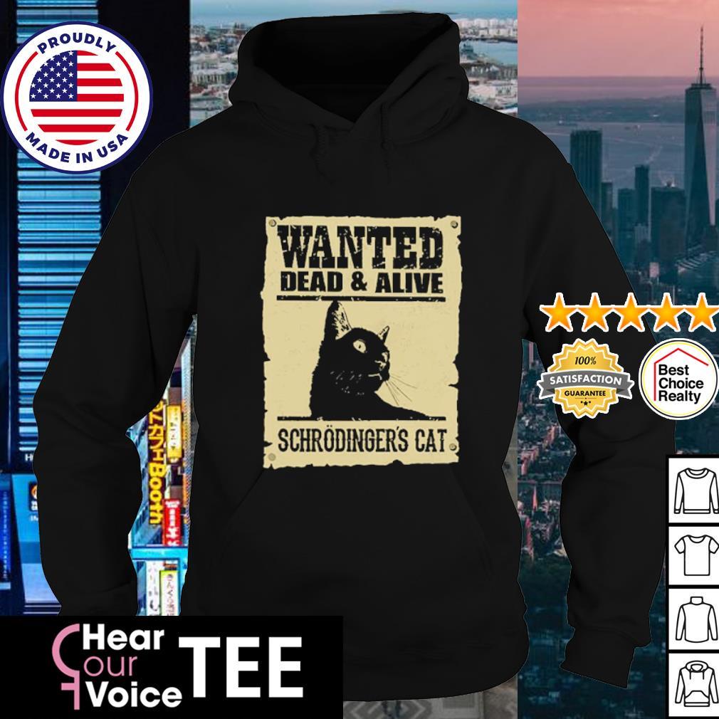 Wanted Dead & Alive Schrodinger's Cat s hoodie