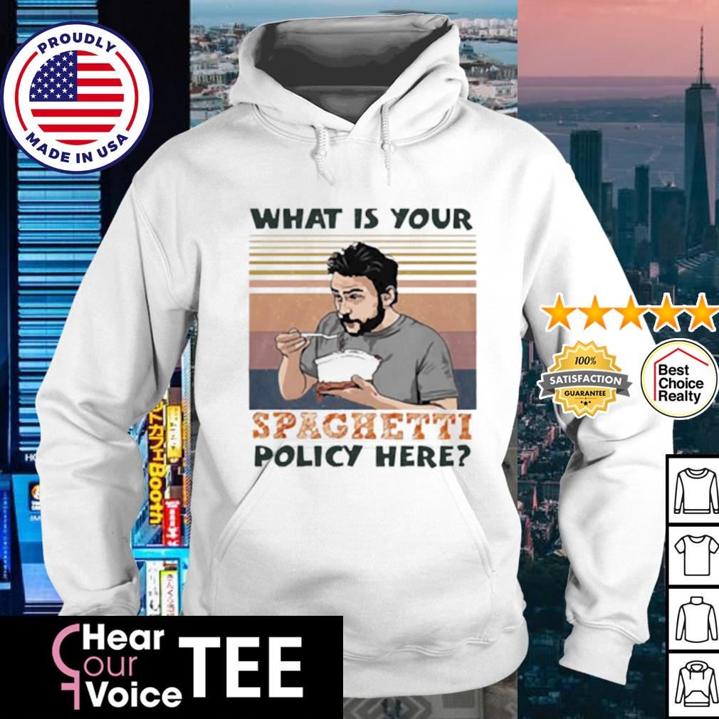 what is your spaghetti policy here vintage s hoodie