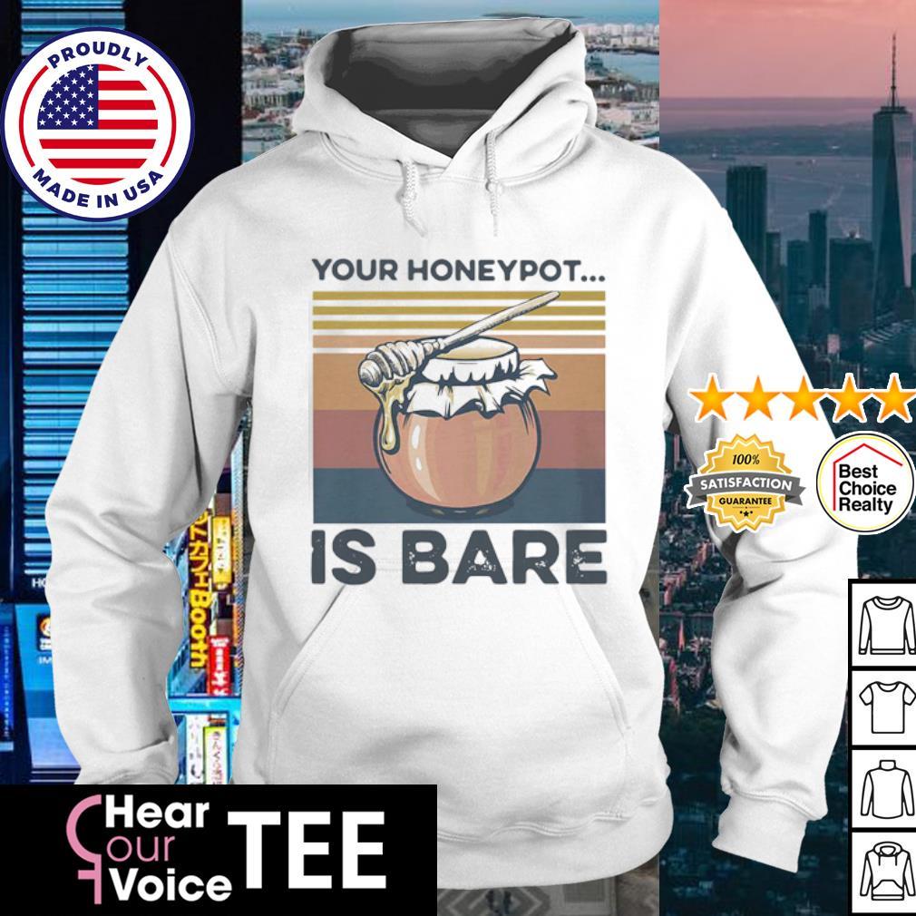 Your Honeypot Is Bare Beekeeper Vintage Retro s hoodie