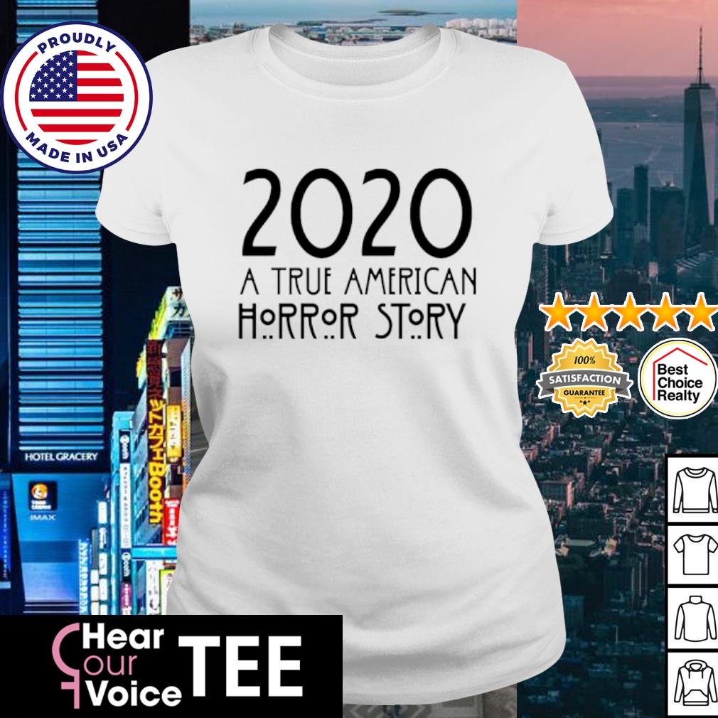 2020 A true American Horror story Halloween s ladies tee