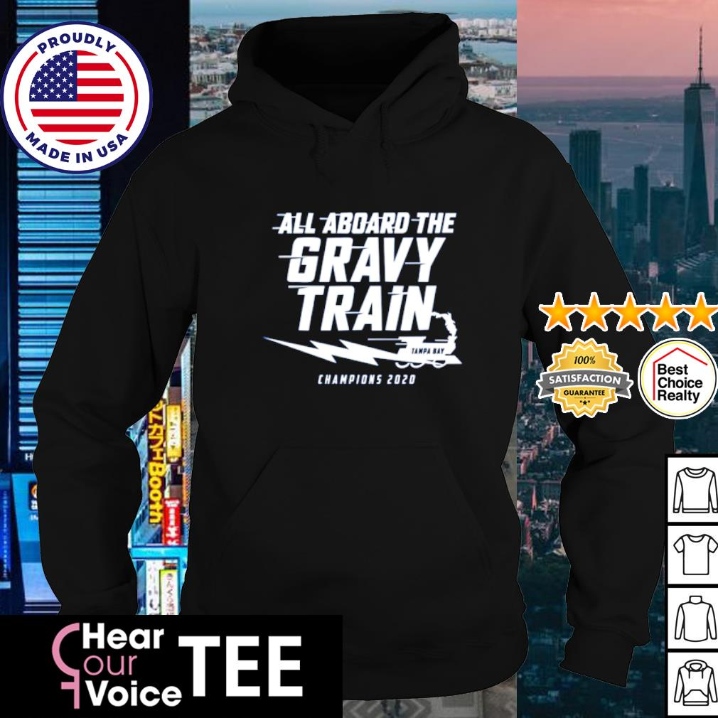 All aboard the gravy train Tampa bay champions 2020 s hoodie