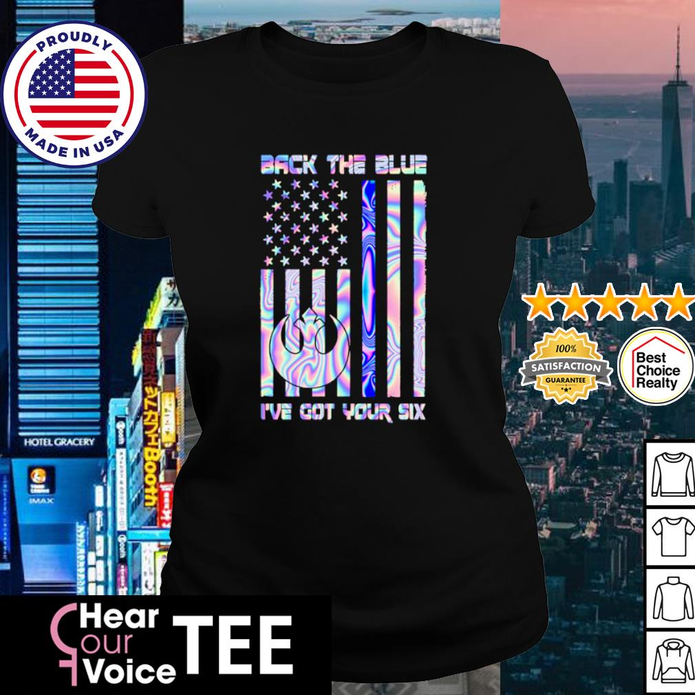American flag back the blue I've got your six s ladies tee