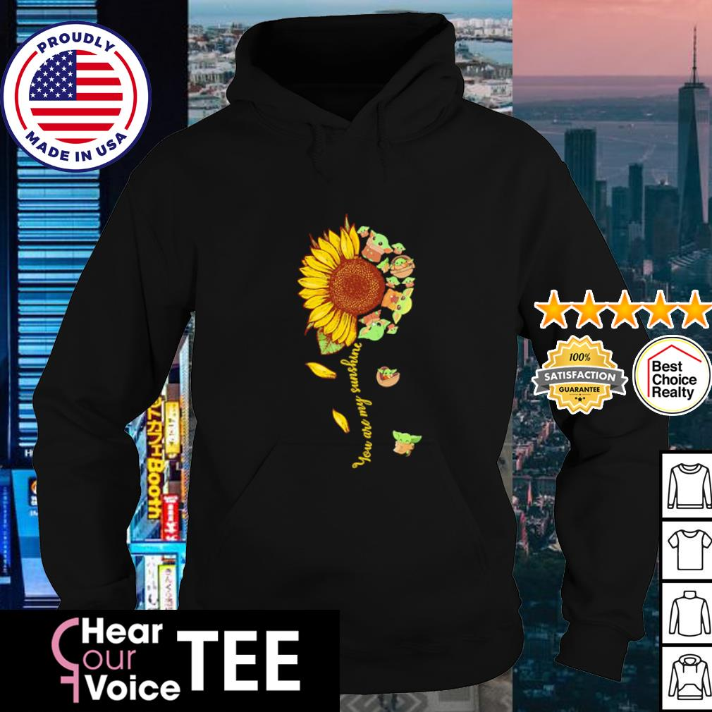 Baby Yoda you are my sunshine flower s hoodie