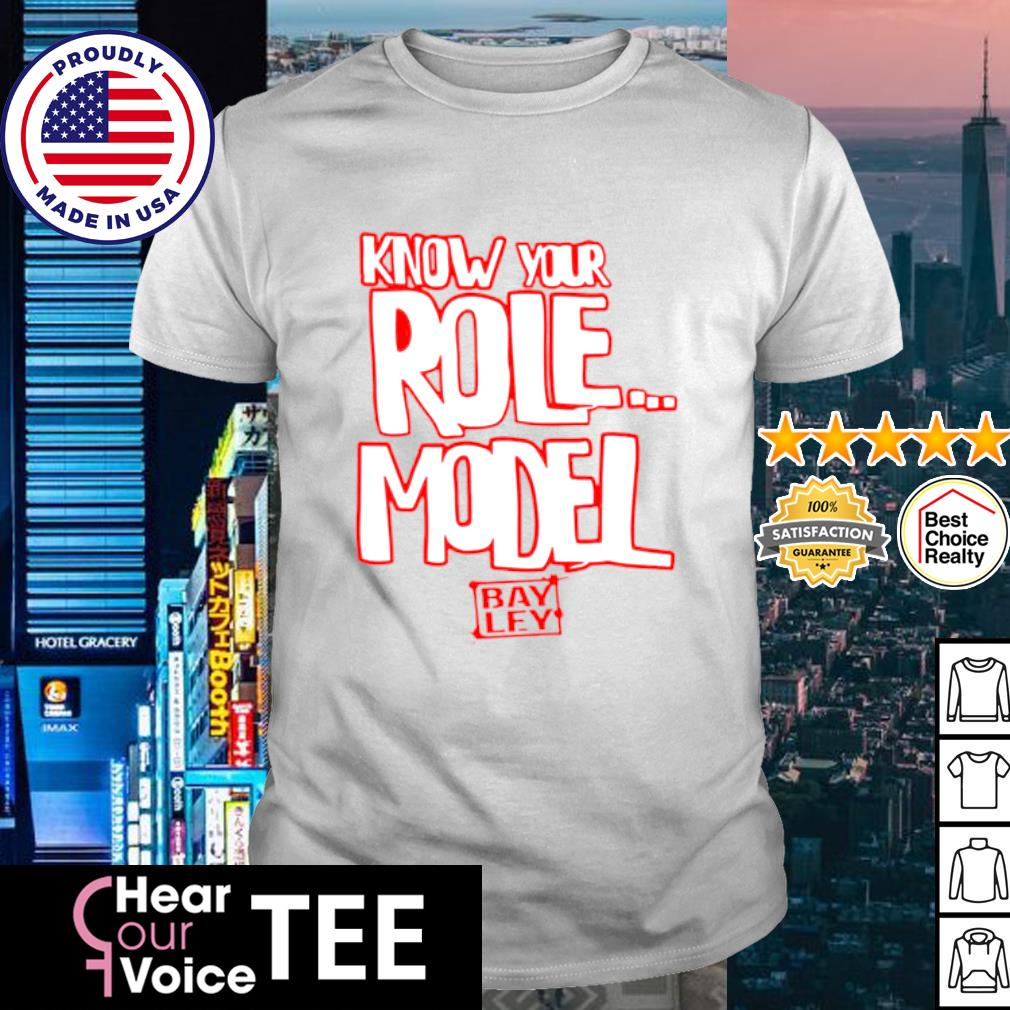 Bayley know your role mode authentic shirt