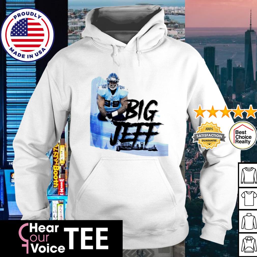 Big Jeff Tee Jeffery Simmons Tennessee Titans s hoodie