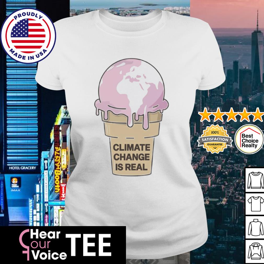 Climate Change is Real Ice Cream s ladies tee