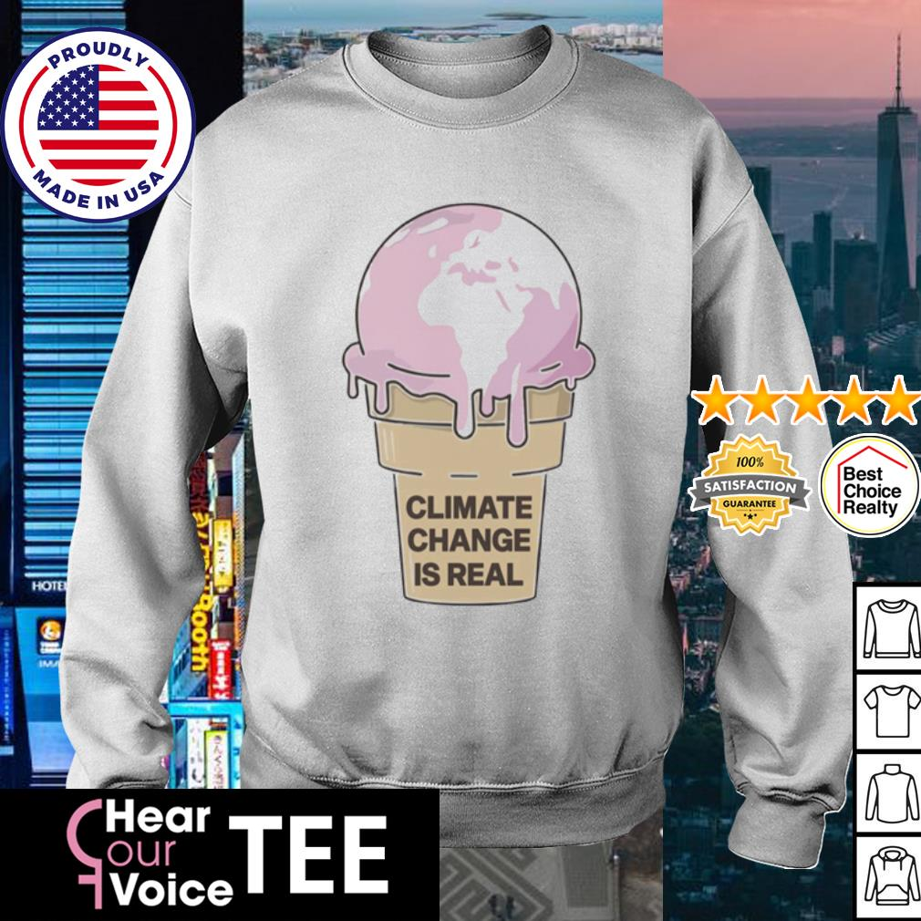 Climate Change is Real Ice Cream s sweater