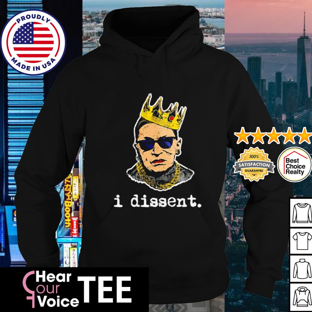 Crown Ruth Bader Ginsburg I dissent s hoodie