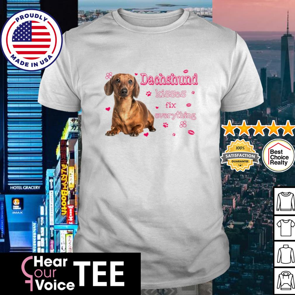 Dachshund kisses fix everything love shirt