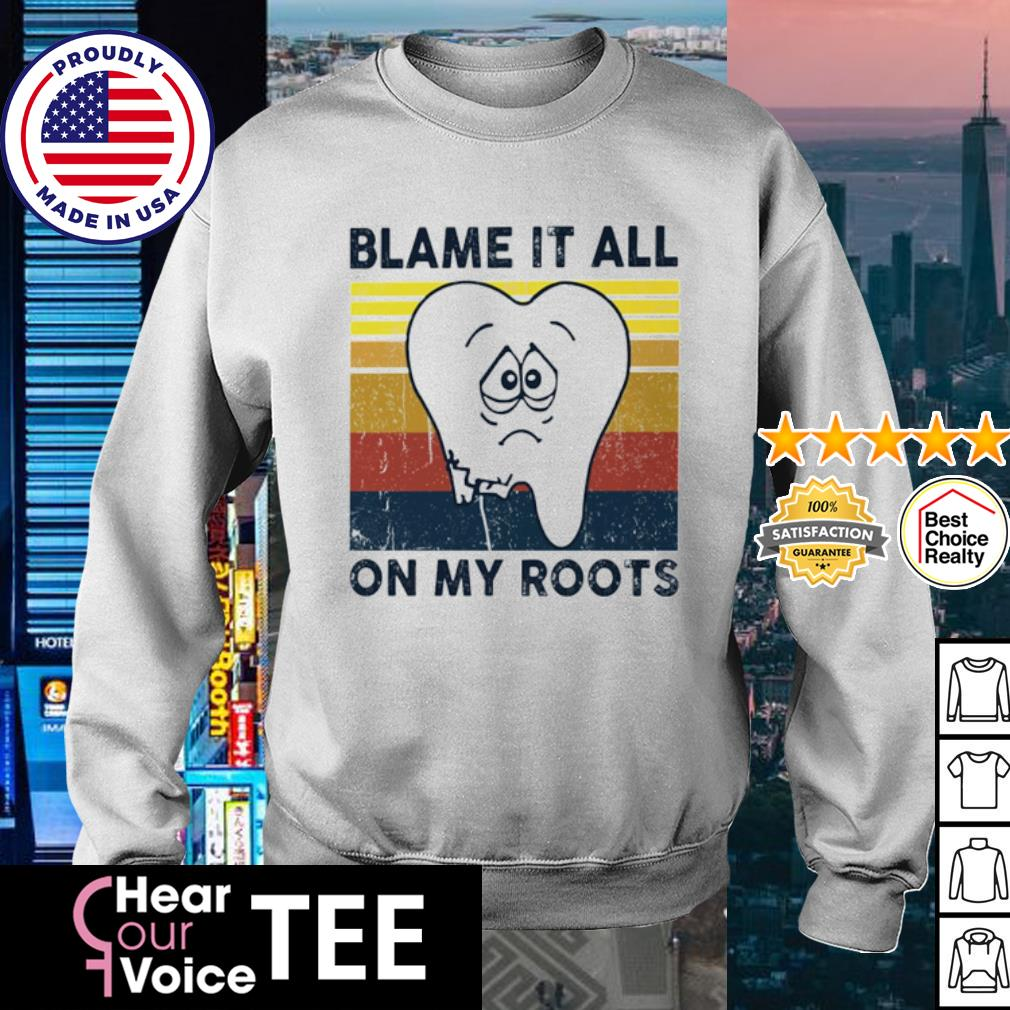 Dentist blame it all on my roots vintage retro s sweater