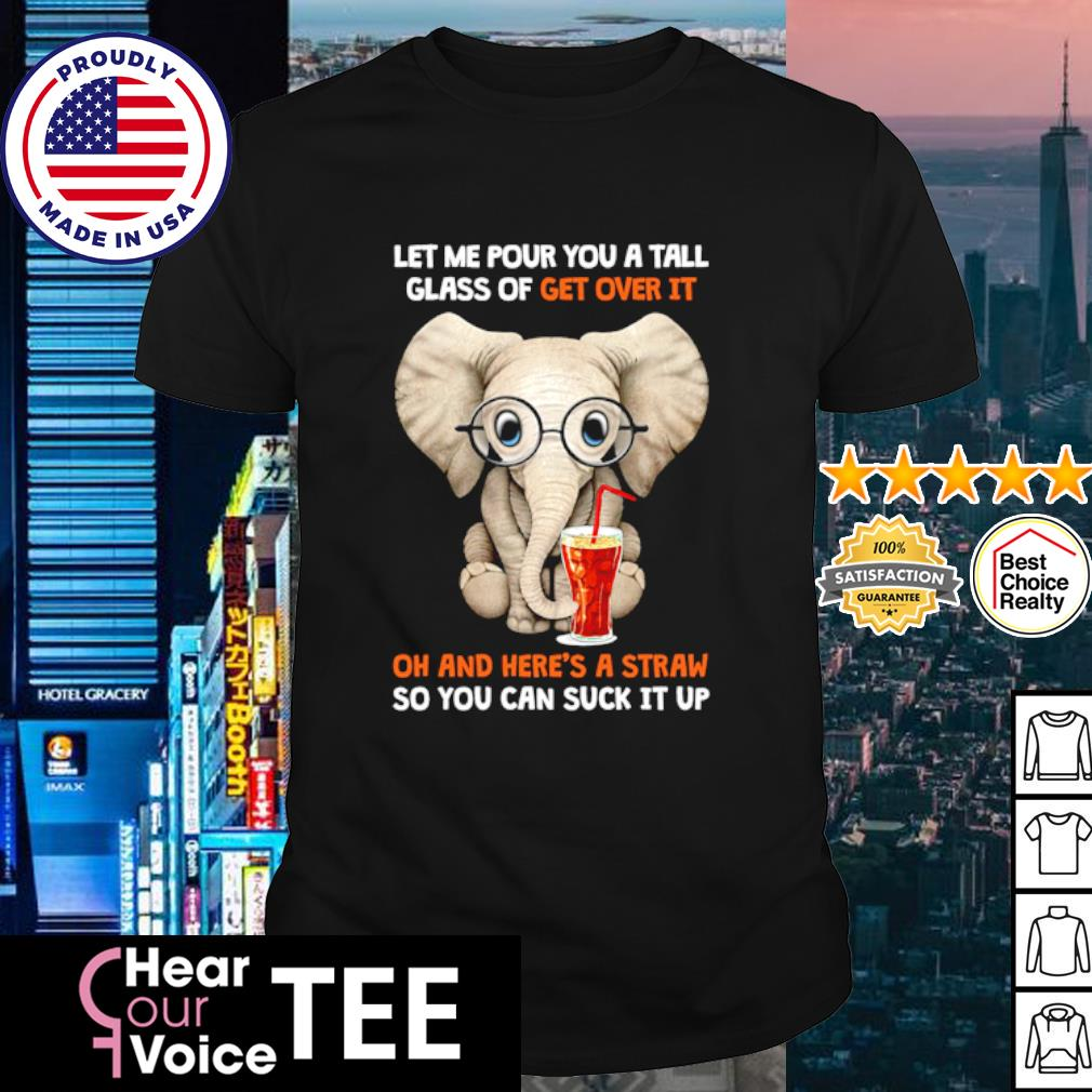 Elephant let me pour you a tall glass oh and here's a straw shirt