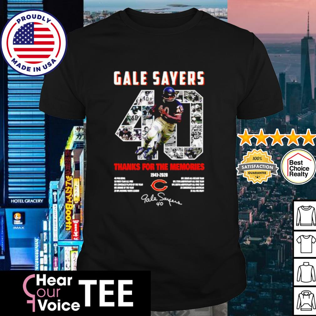 Gale Sayers 40 thanks for the memories 1943 2020 signature shirt