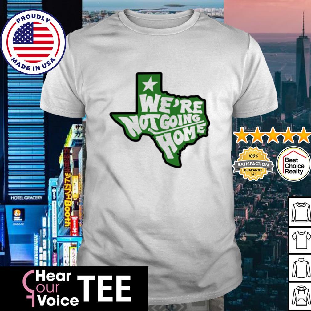Hockey Dallas weare no going home shirt