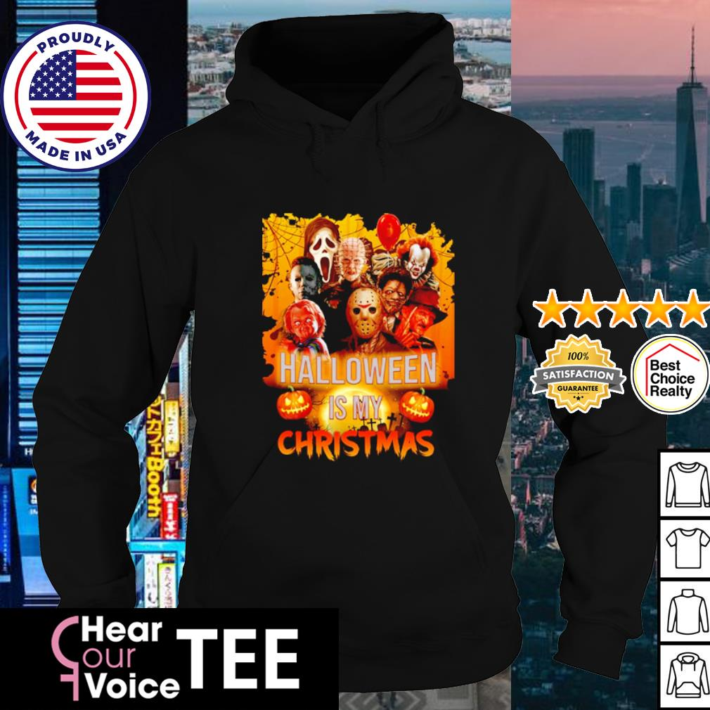 Horror movie character Halloween is my Christmast s hoodie