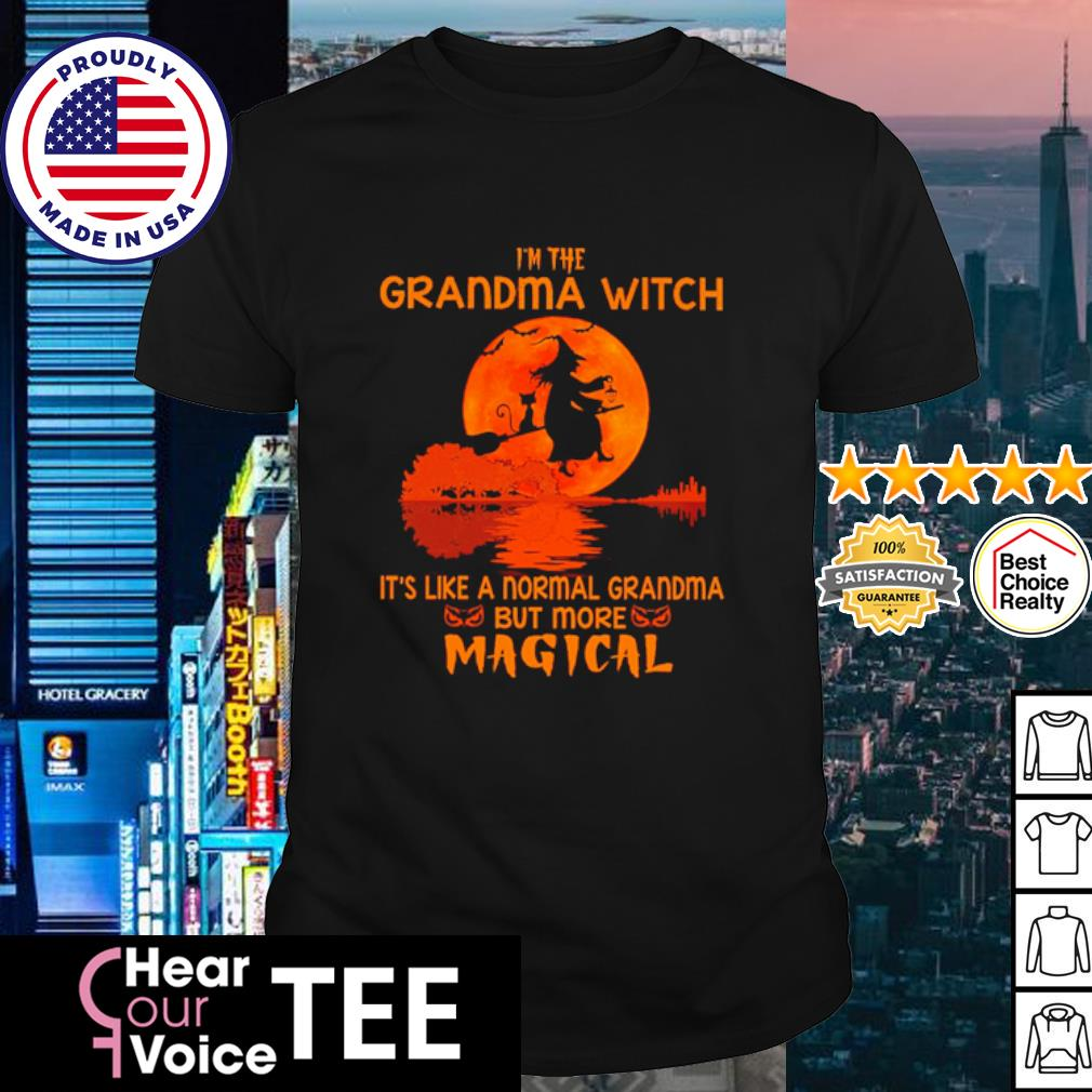 I'm the grandma witch it's like anormal grandma but more magical shirt