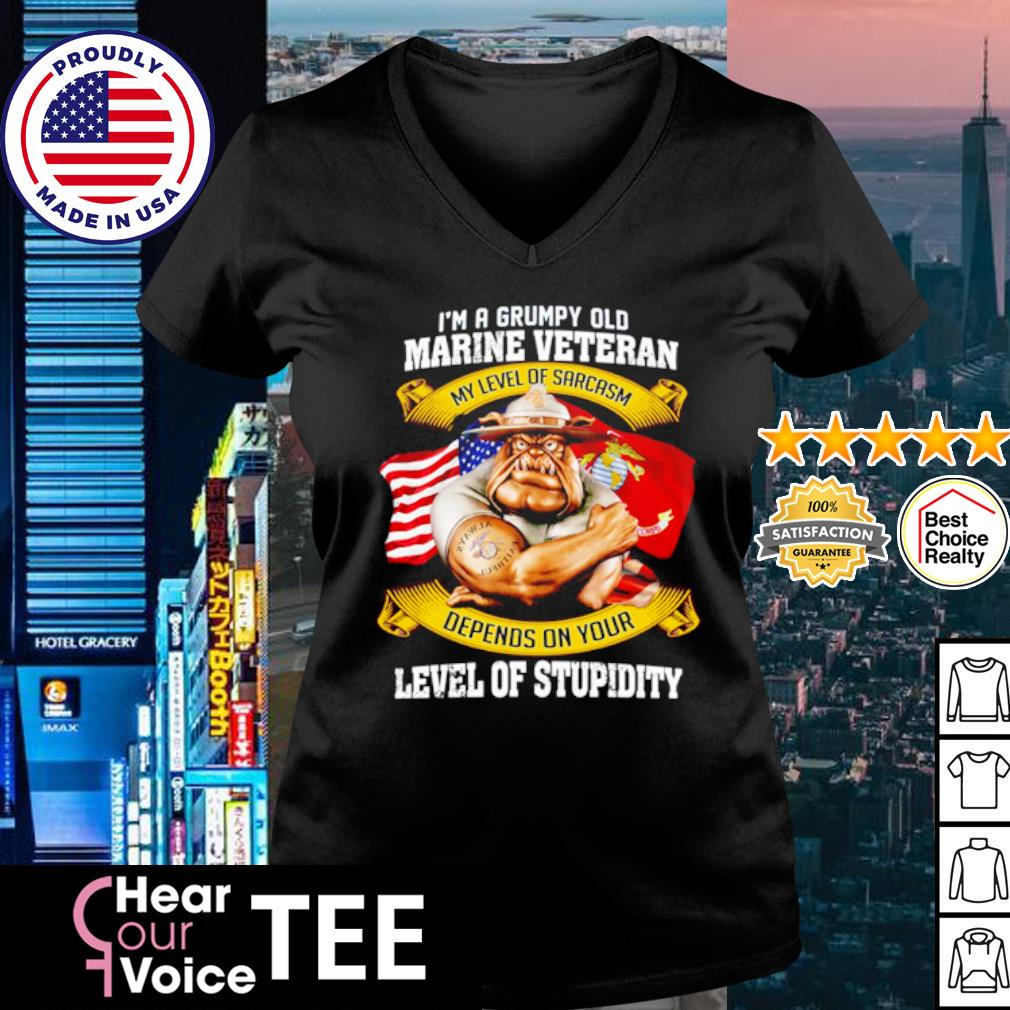 I'm a grumpy old marine veteran my level of sarcasm depends on your level of stupidity s v-neck t-shirt
