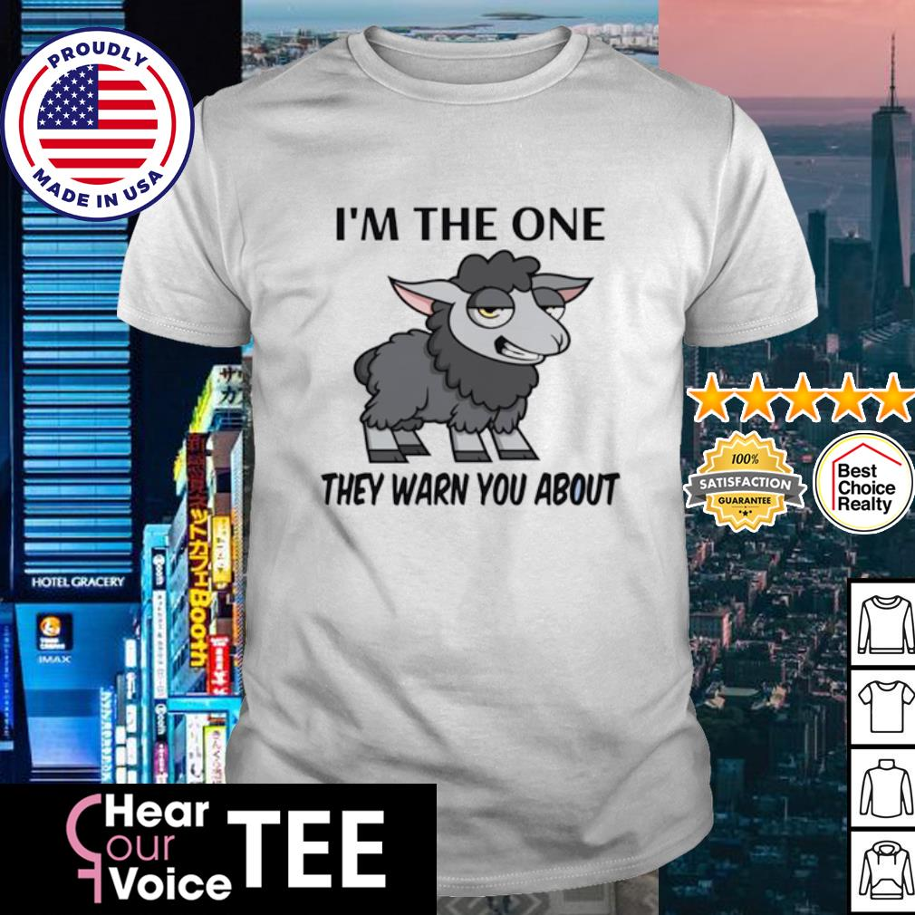 I'm the one they warn you about sheep shirt
