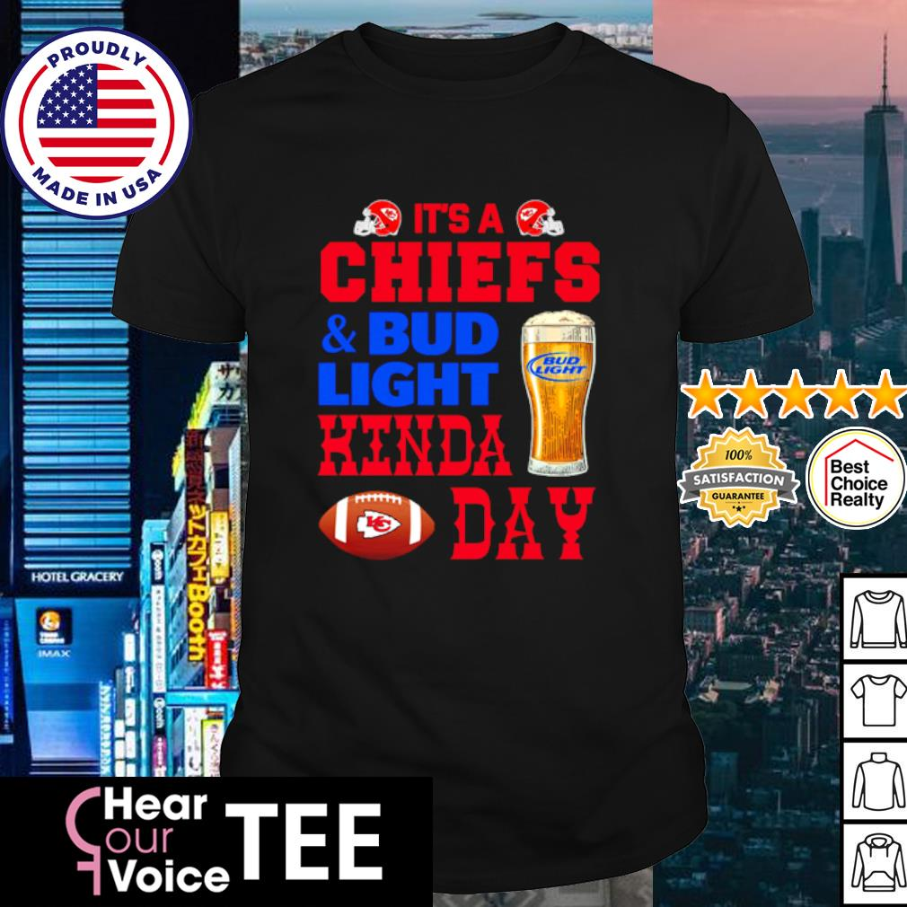 It's a Chiefs and Bud Light Hinda day shirt