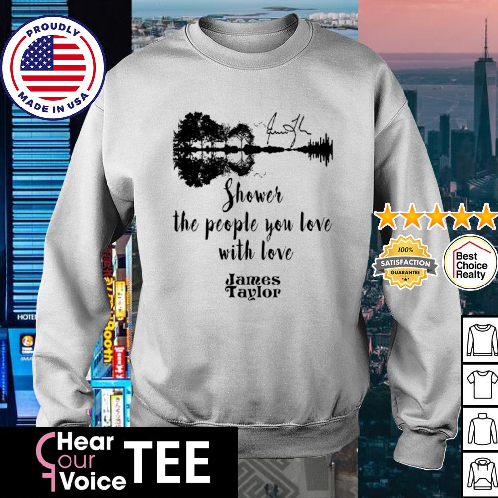 James Taylor shower the people you love with love Guitar signature s sweater