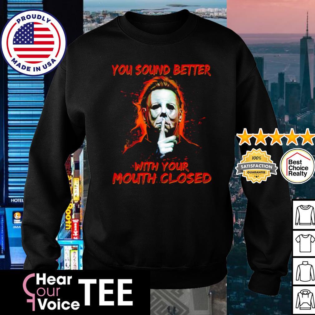 Jason Voorhees you sound better with your mouth closed s sweater