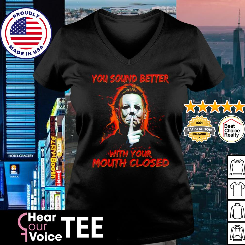 Jason Voorhees you sound better with your mouth closed s v-neck t-shirt