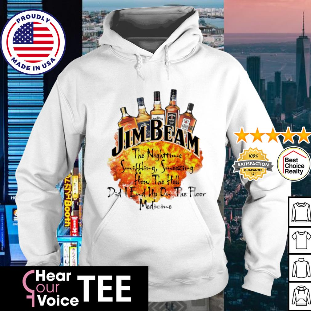 Jim beam the nighttime sniffling sneezing how the hell did i end un on the floor medicine s hoodie