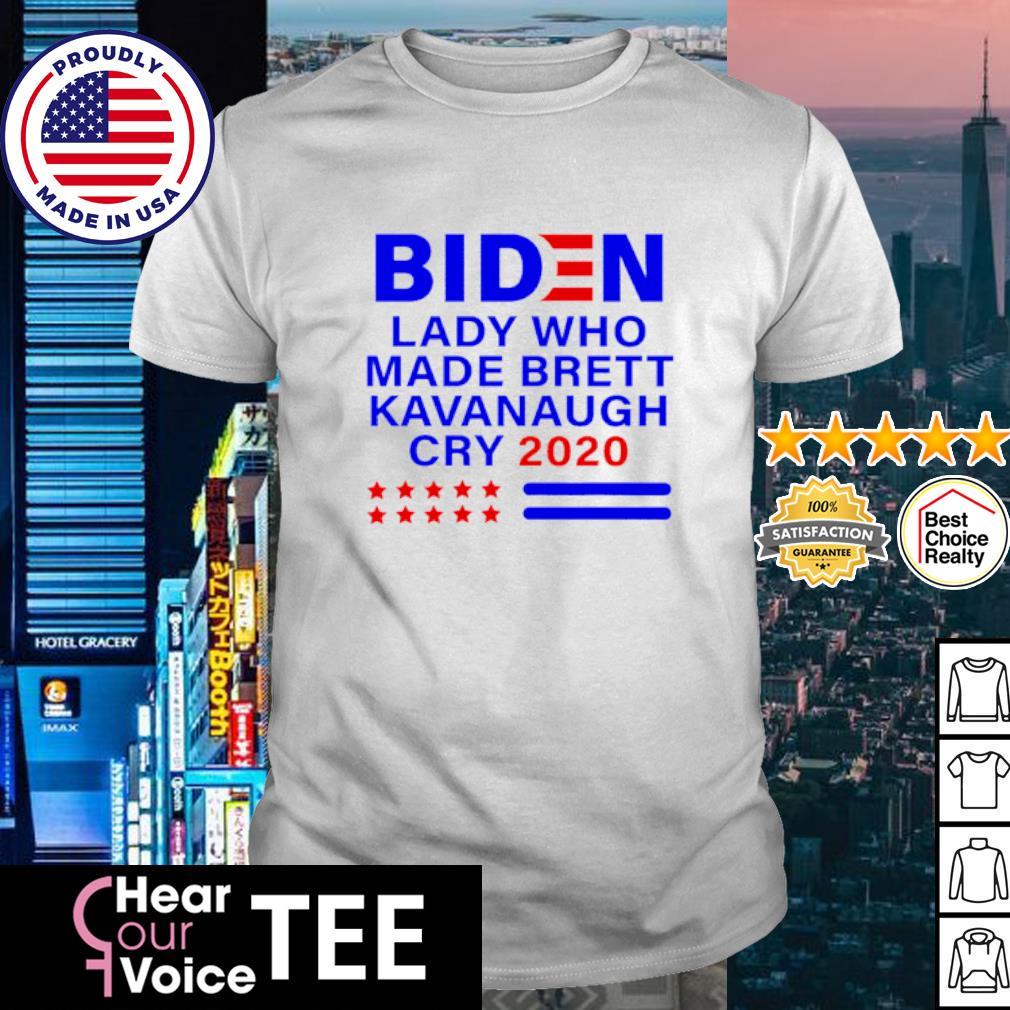 Joe Biden lady who made brett kavanaugh cry 2020 shirt