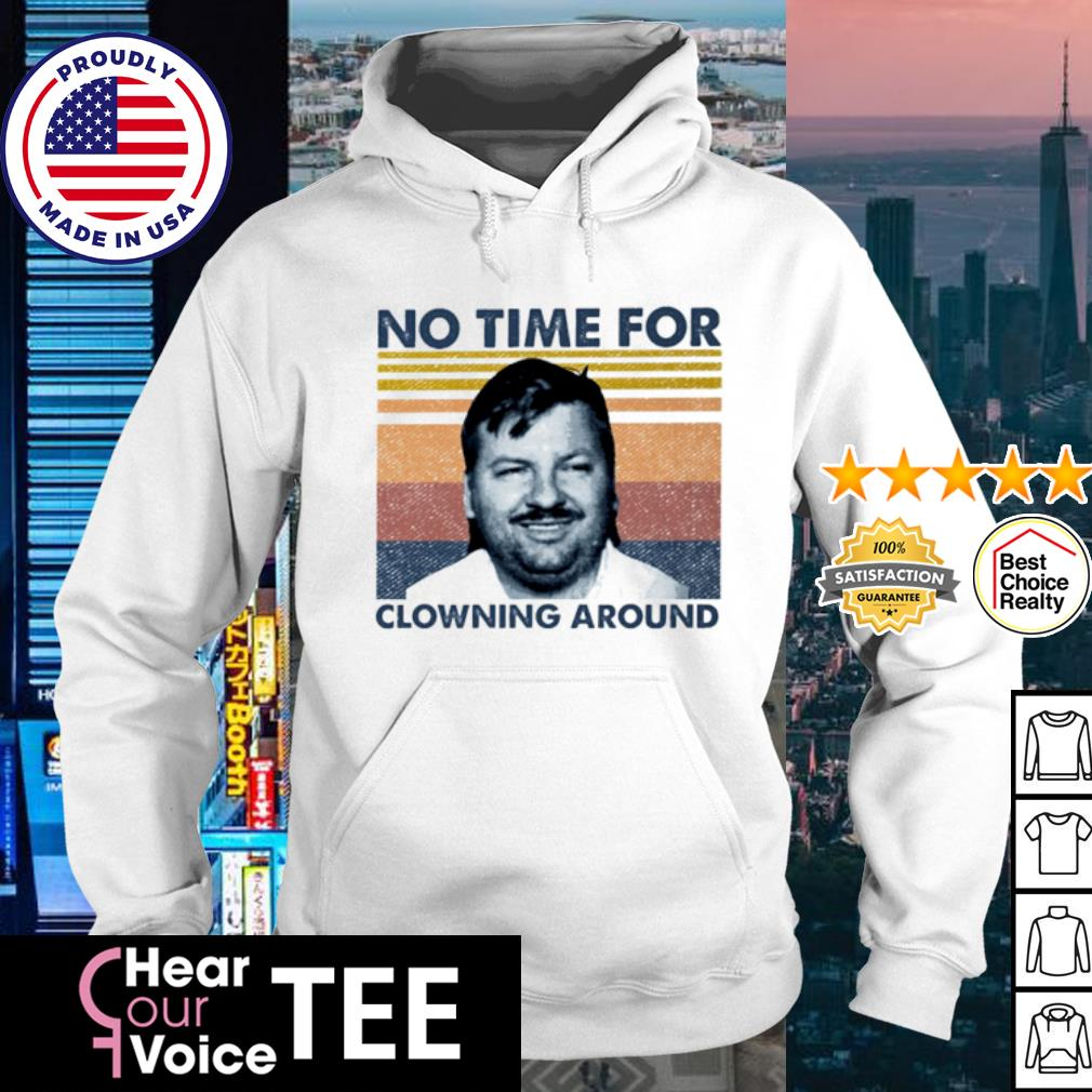 John Wayne Gacy no time for clowning around vintage s hoodie