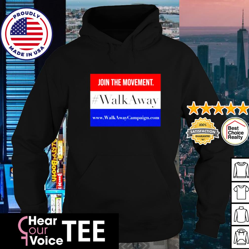 Join The Movement Walk Away s hoodie