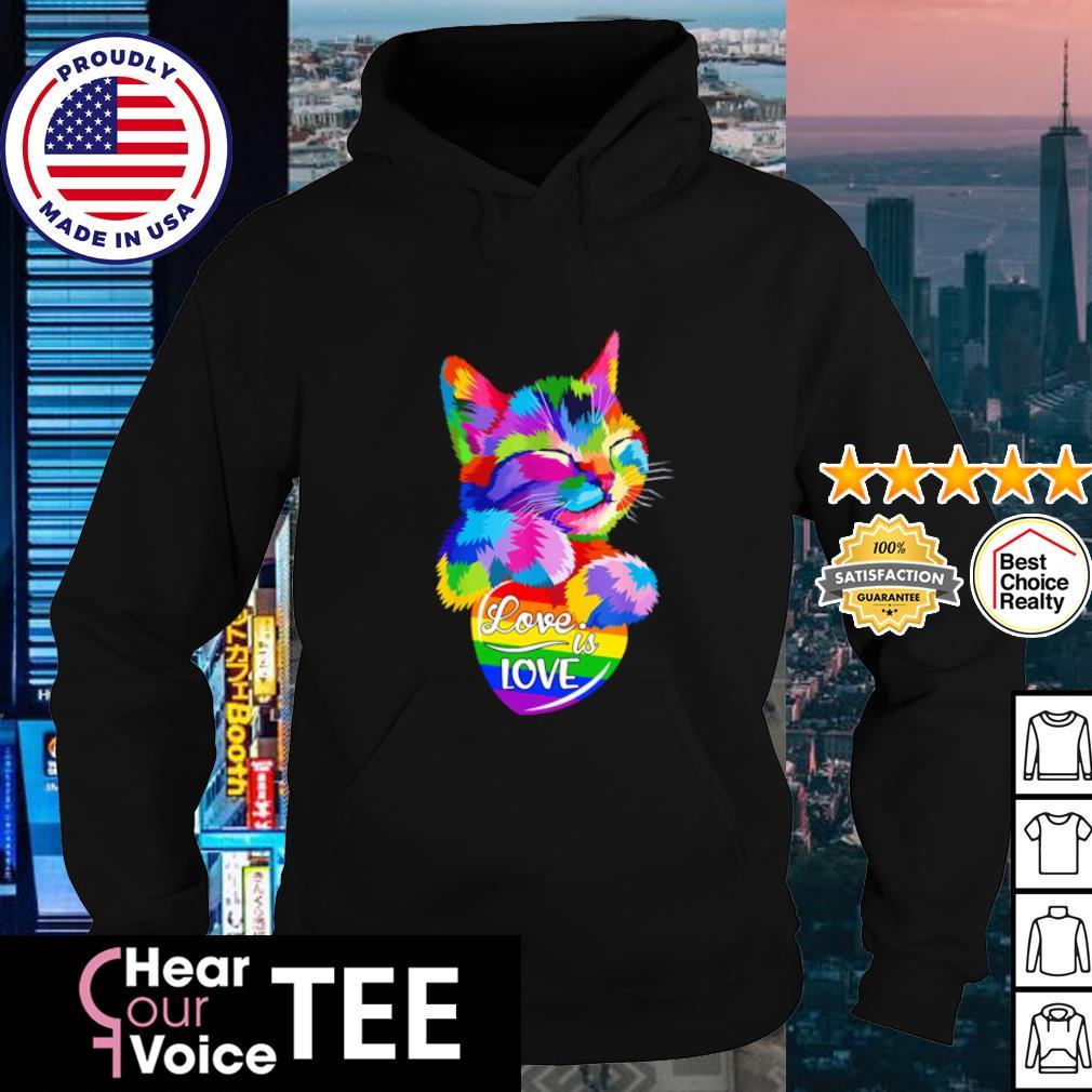 LGBT Cat love is love s hoodie